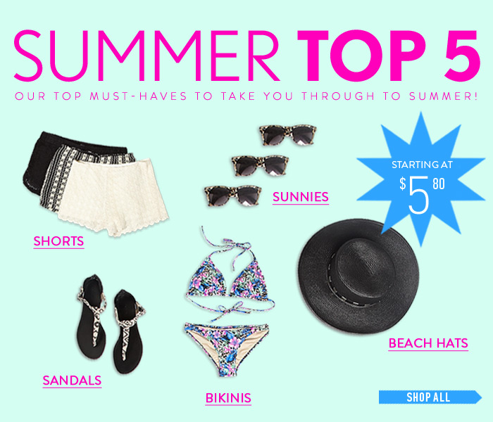 Our Top 5 Must-Haves for Summer - Shop Now
