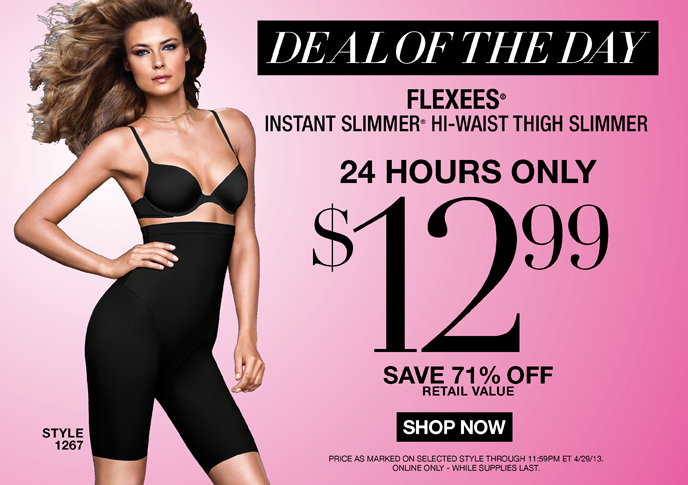 Deal of the Day: Flexees Instant Slimmer Hi-Waist Thigh Slimmer Style 1267 - 24 Hours Only - $12.99 - Save 71% Off Retail Value