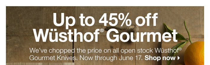 Up to 45% off Wüsthof® Gourmet