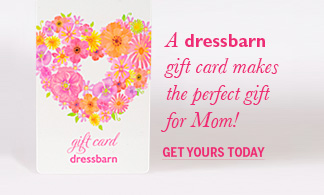 A dressbarn gift card makes the perfect gift for mom! Get yours today