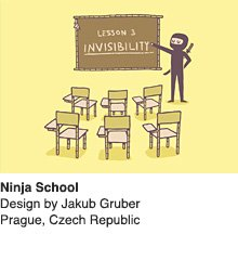 Ninja School - Design by Jakub Gruber / Prague, Czech Republic