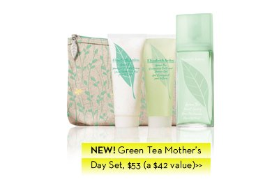 NEW! Green Tea Mother's Day Set, $53 (a $42 value).