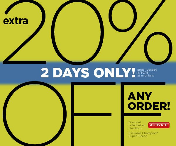 Extra 20% Off Any Order, 2 Days Only! SHOP NOW!