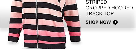Shop Women's Stripped Chopped Hooded Track Top »