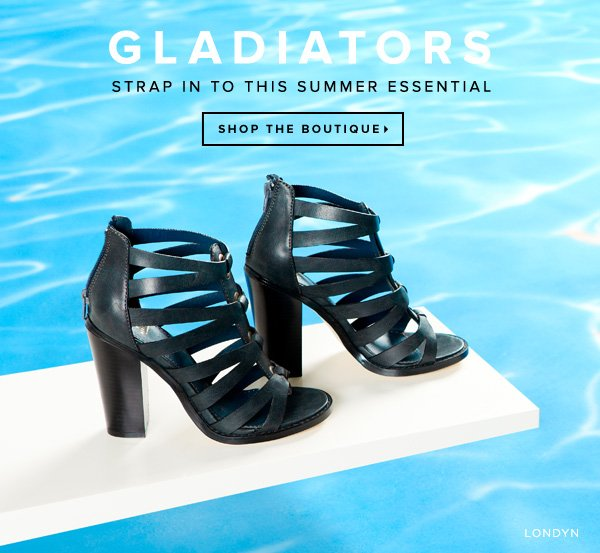 Gladiators: Strap In to This Summer Essential       Shop the Boutique
