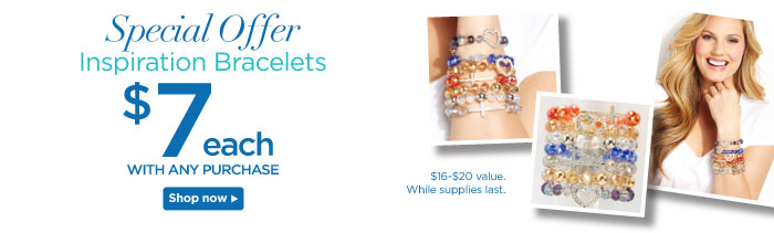 $7 Inspiration bracelets with any purchase!