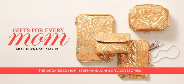 THE ORGANIZED MOM: STEPHANIE JOHNSON ACCESSORIES, Event Ends May 2, 9:00 AM PT >