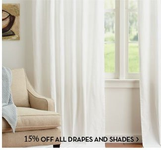 15% OFF ALL DRAPES AND SHADES