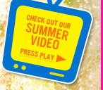 Check Out Our Summer Video