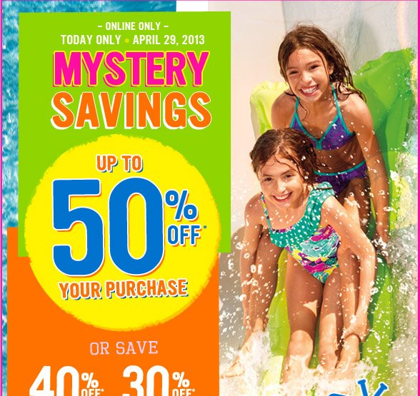Mystery Savings - Up To 50% Off!
