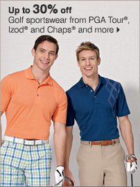 Up to 30% off Golf sportswear from PGA Tour®, Izod®, Chaps® and more