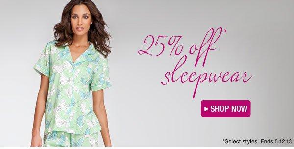 25% Off Sleepwear