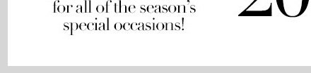 I DO! Vow to Dress Your Best for All of the Season's Special Occcasions! Shop NOW!