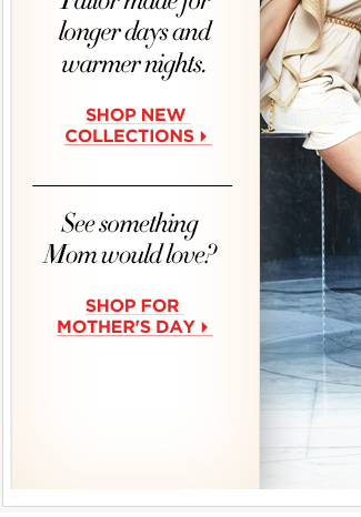 Shop new collections for Mother's Day!