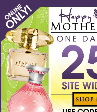 Start Shopping for Mother's Day, One Day Sale 25% Off! USE CODE: MOM25. Free U.S. Shipping No Minumum Required.