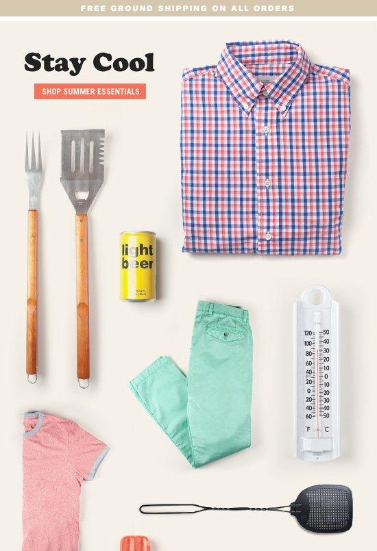 Stay Cool. Shop Summer Essentials.