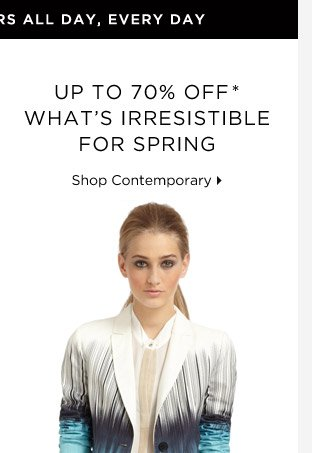 Up To 70% Off* What's Irresistible For Spring