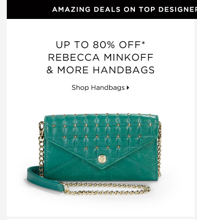 Up To 80% Off* Rebecca Minkoff & More Handbags