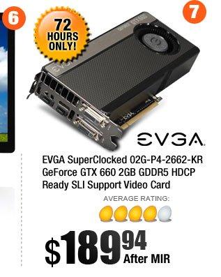 EVGA SuperClocked 02G-P4-2662-KR GeForce GTX 660 2GB GDDR5 HDCP Ready SLI Support Video Card