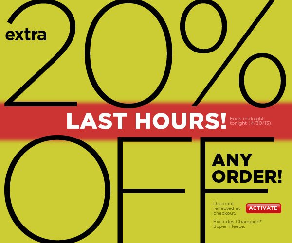 Extra 20% Off Any Order, Ends Tonight. SHOP NOW!
