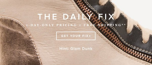 The Daily Fix: 1-Day-Only Prixing + Free Shipping