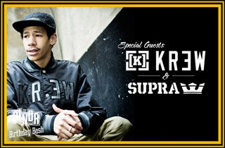Special Guest: SUPRA & KR3W