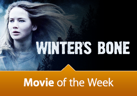 Movie of the Week: Winter's Bone