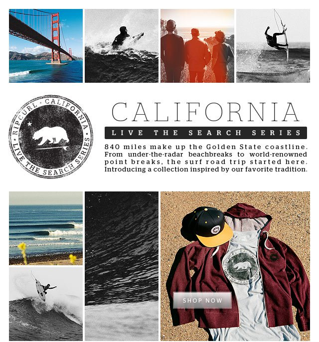 California - Live The Search Series - 840 miles make up the Golden State coastline. From under-the-radar beachbreaks to world-renowned point breaks, the surf road trip started here. Introducing a collection inspired by our favorite tradition. - SHOP NOW