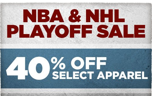 NBA & NHL Playoff Sale - 40% Off Select Apparel