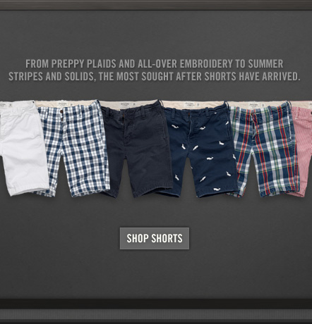 FROM PREPPY PLAIDS AND ALL–OVER EMBROIDERY TO SUMMER     STRIPES AND SOLIDS, THE MOST SOUGHT AFTER SHORTS HAVE ARRIVED          SHOP SHORTS