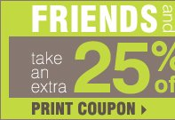 Friends and Family take an extra 25% off with virtually no exclusions including designer brands that rarely go on sale! 10% off Cosmetics & Fragrance!* Print Coupon