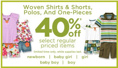 Woven Shirts & Shorts, Polos, And One-Pieces 40% Off(3) select regular priced items. Select styles only. While supplies last.