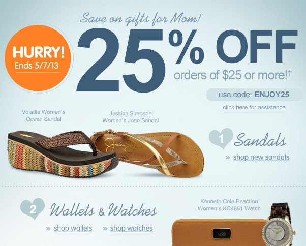 Calling All Moms - 25% Off $25!
