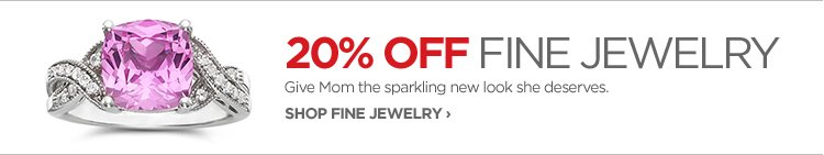 20% OFF FINE JEWERLY