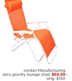 Jordan Manufacturing zero gravity lounge chair $69.99 ›