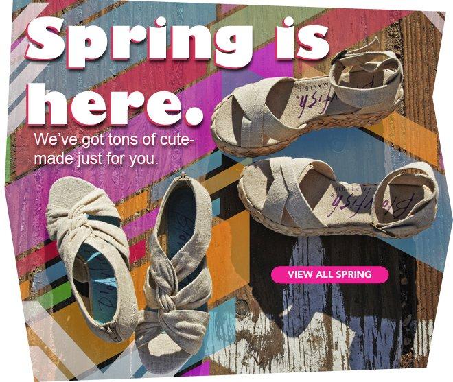 We've got tons for Spring!