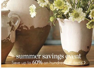 SUMMER SAVINGS EVENT - Save up to 60% on hundreds of items