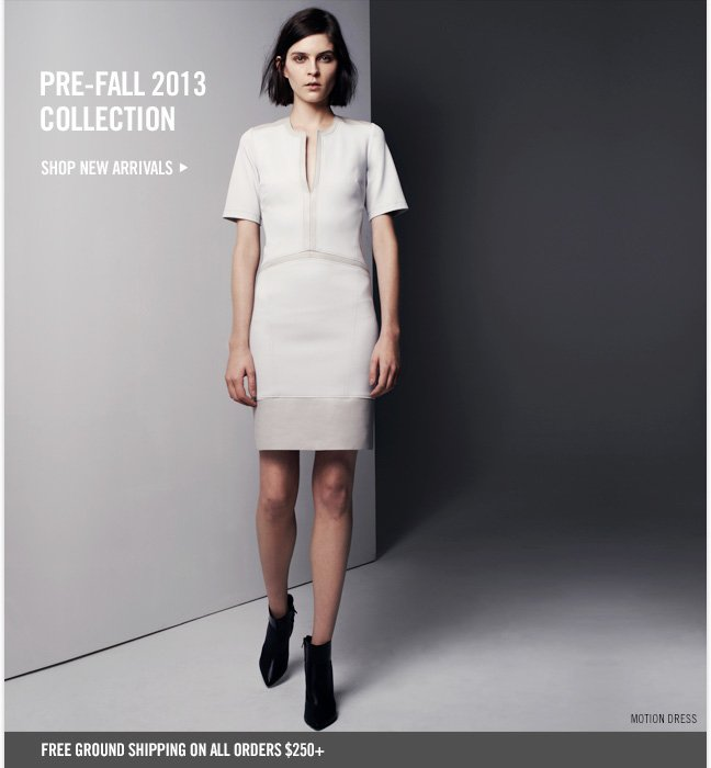 PRE-FALL 2013 COLLECTION - SHOP NEW ARRIVALS
