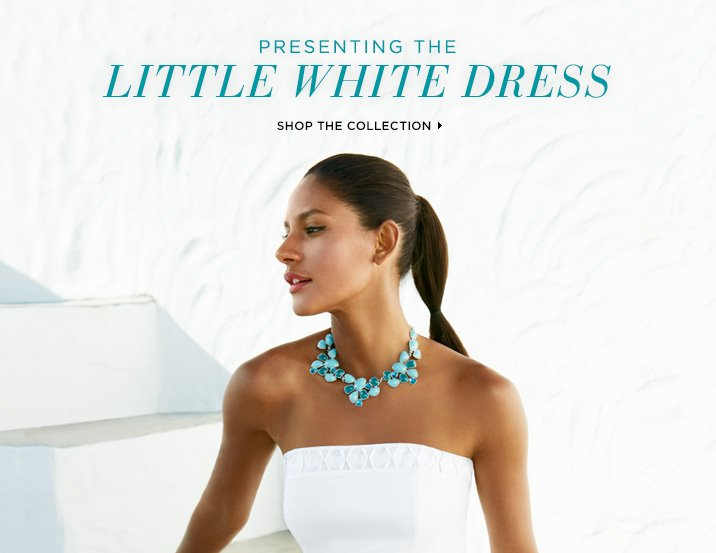 Presenting: The Little White Dress     Shop The Collection