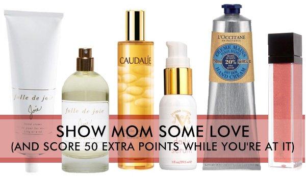 Show Mom Some Love