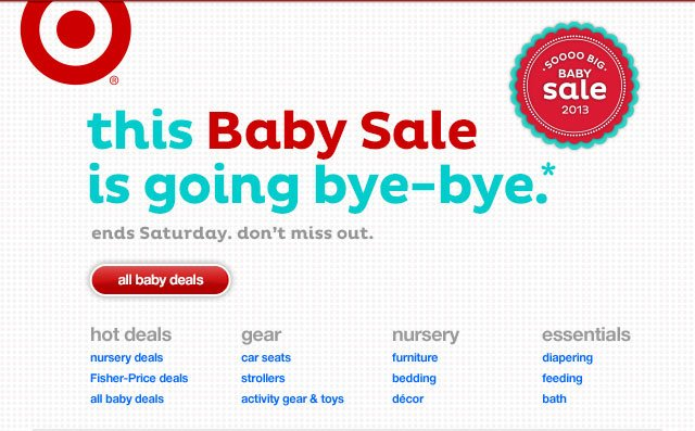 THIS BABY SALE IS GOING BYE-BYE.*