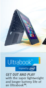 ULTRABOOK Get out and play with the super lightweight and longer battery life of an Ultrabook™.