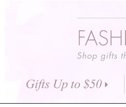 Gifts Up to $50