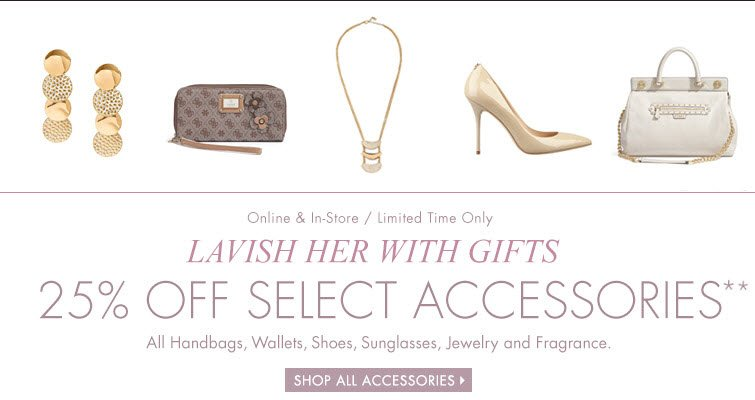 25% OFF Select Accessories