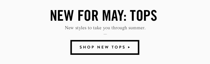 New For May: Tops