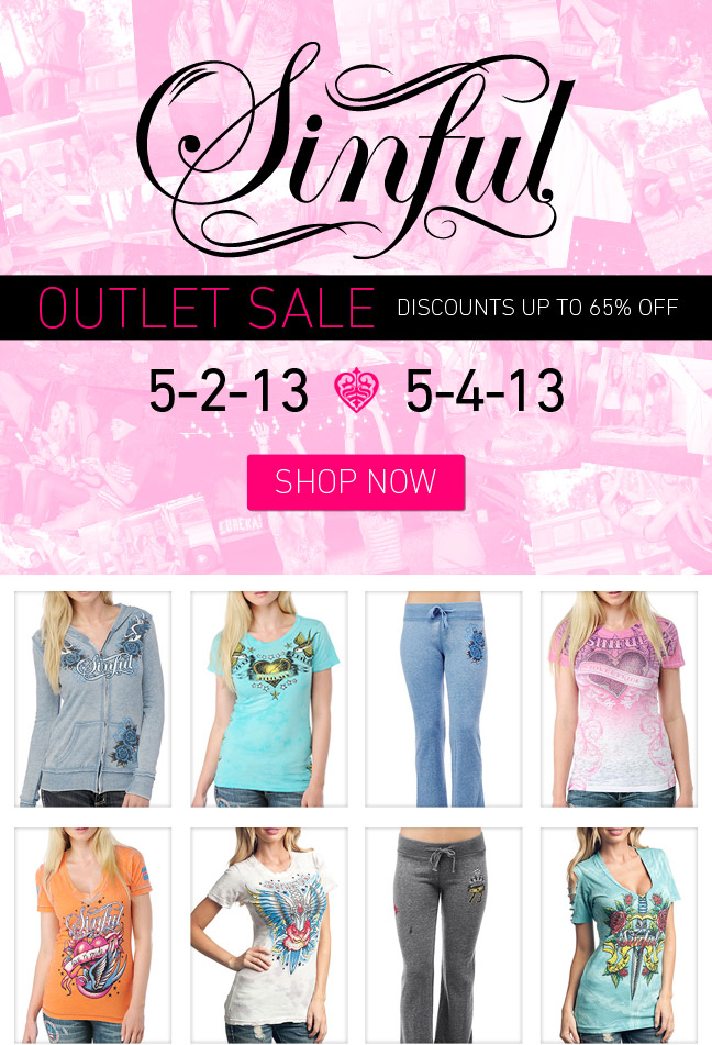 Sinful Outlet Now Open - Up to 65% off!