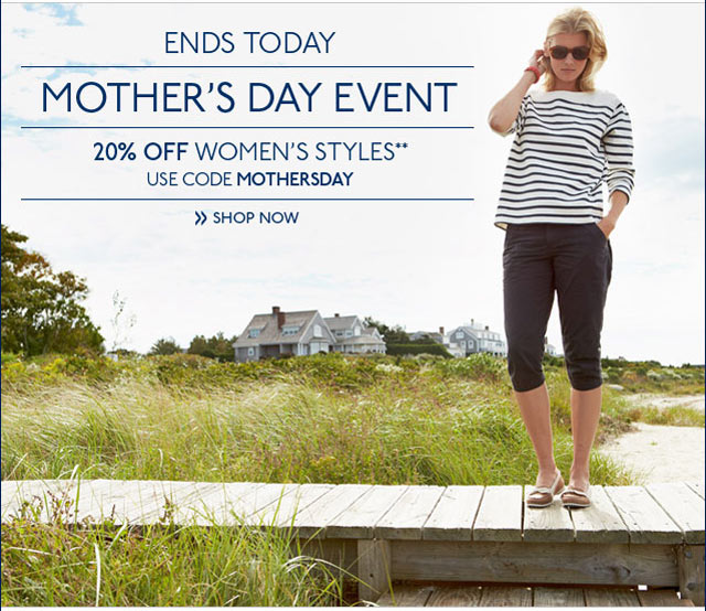 Mother's Day Event 20% off Women's Styles Use code MOTHERSDAY Shop Now