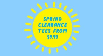 Spring Clearance Tees from $9.95.