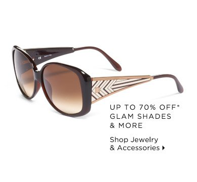 Up To 70% Off* Glam Shades & More