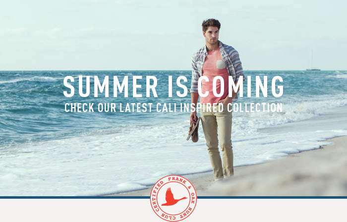 Summer is coming - Check our latest Cali inspired collection